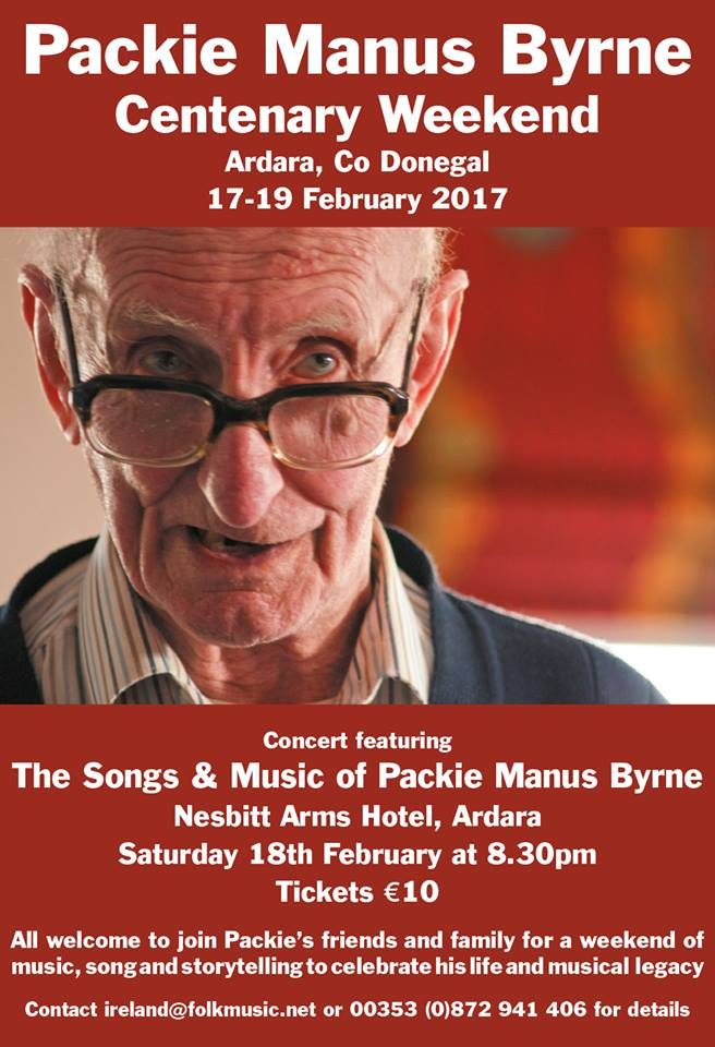 Packie Manus Byrne Centenary Weekend 17 – 19 February, 2017