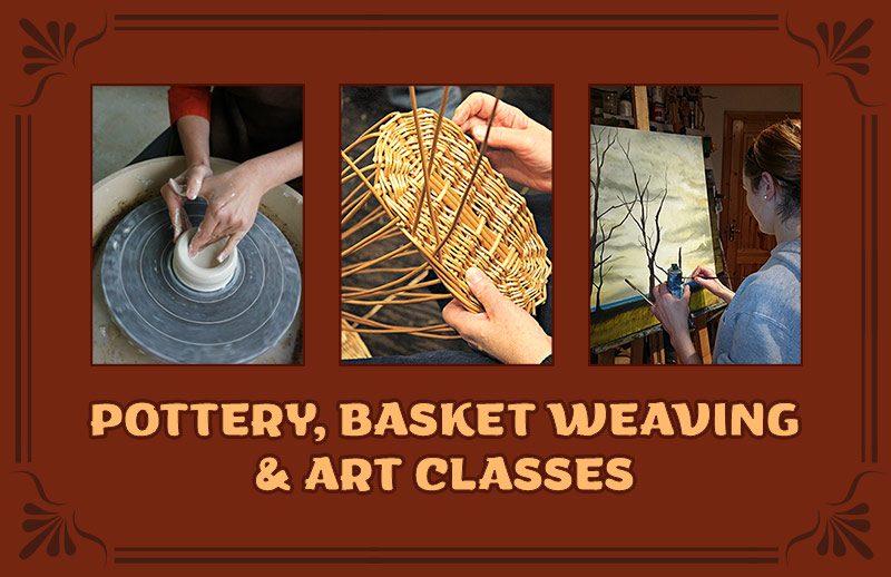 Pottery, Basket Weaving & Art Classes