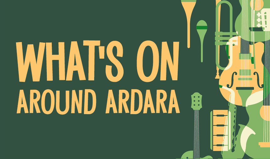 What's On Around Ardara?