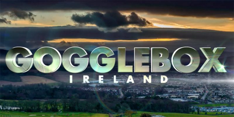 Gogglebox Ireland Looking for Donegal Families