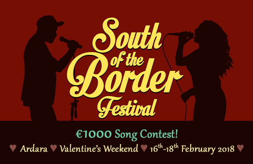 South of the Border Festival – This weekend 16th-18th February!